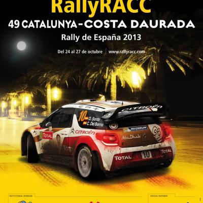 30JULIO2013 Cartel oficial del 49 RallyRACC Catalunya-Costa Daurada. Foto: RACC.